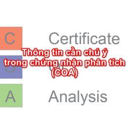 Thông tin cần chú ý trong chứng nhận phân tích (COA)